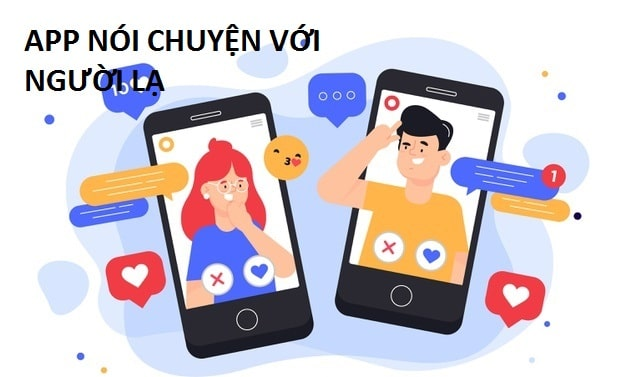 app nói chuyện với người lạ